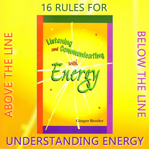 16 Rules for Understanding Energy - Above the Line - Below the Line